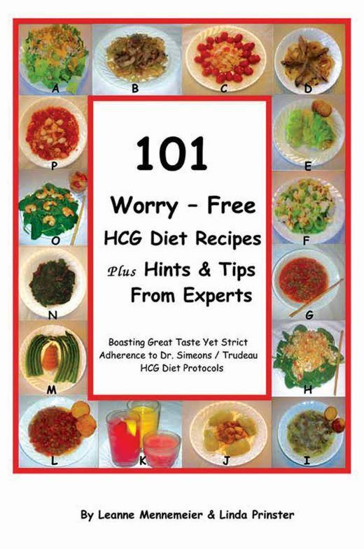101 Worry-Free HCG Diet Recipes Book